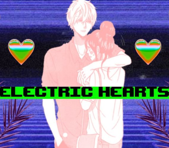 electric hearts